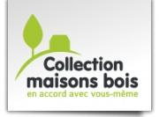 Collection Maisons Bois